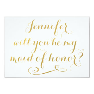 Will You Be My Maid of Honor Gold Calligraphy 13 Cm X 18 Cm Invitation Card