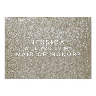 Will You Be My Maid of Honor White Sequins Card 13 Cm X 18 Cm Invitation Card