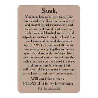 Will you please be my bridesmaid? Custom text card 13 Cm X 18 Cm Invitation Card