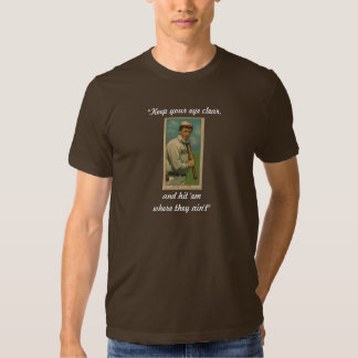 Willie Keeler (hit 'em where they ain't) Shirts