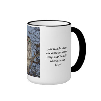 Wise Old Owl Cup  - The less he spoke Cup Ringer Mug