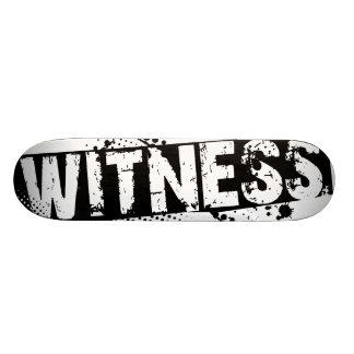 WITNESS skateboard deck