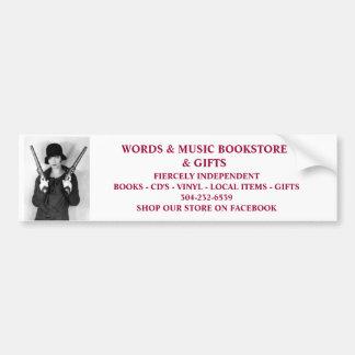 words & music bookstore fiercely independent bumpe bumper sticker