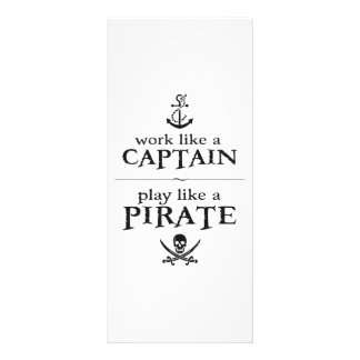Work Like a Captain, Play Like a Pirate Full Color Rack Card