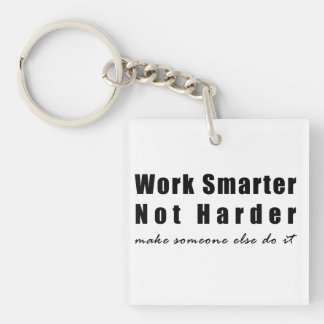 Work Smarter Double-Sided Square Acrylic Key Ring