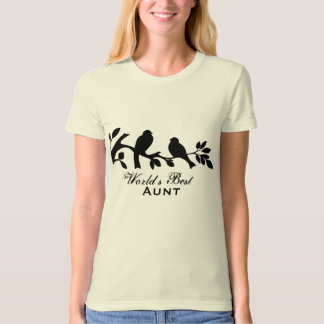 World's Best Aunt sparrows silhouette branch Shirts