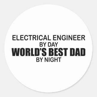 World's Best Dad - Electrical Engineer Round Sticker