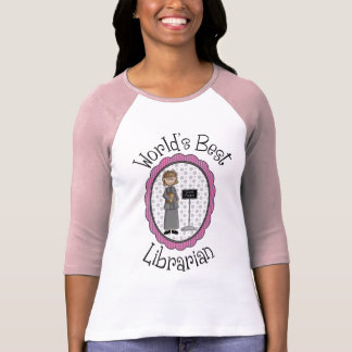 World's Best Librarian - Female T Shirt