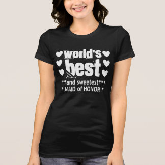 World's Best MAID OF HONOR Grunge Letters  2 Tshirts
