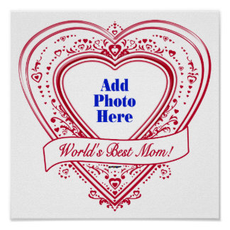 World's Best Mom! Photo Red Hearts Poster