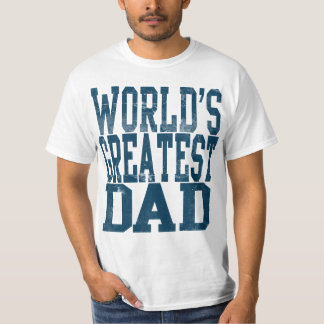 World's Greatest Dad, Big Block Letters T-Shirt