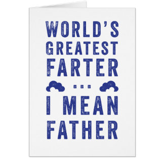 World's Greatest Farter Father's Day Card