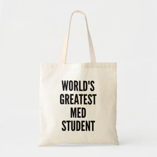 Worlds Greatest Med Student Budget Tote Bag