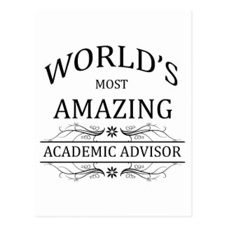 World's Most Amazing Academic Advisor Postcard