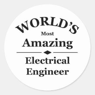 World's most amazing Electrical Engineer Round Sticker