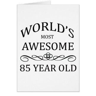World's Most Awesome 80 Year Old Greeting Card