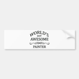 World's Most Awesome Painter Bumper Sticker