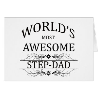 World's Most Awesome Step-Dad Greeting Card