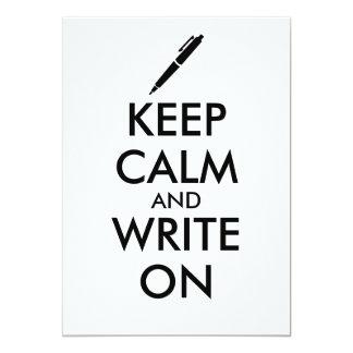 Writers Gifts Keep Calm and Write On Pen Custom 13 Cm X 18 Cm Invitation Card