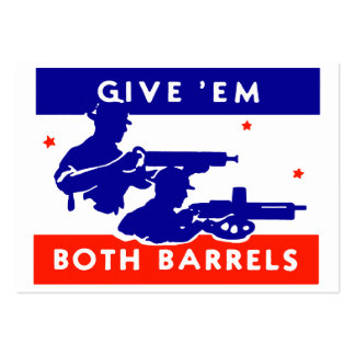 WWII Give 'em Both Barrels Pack Of Chubby Business Cards