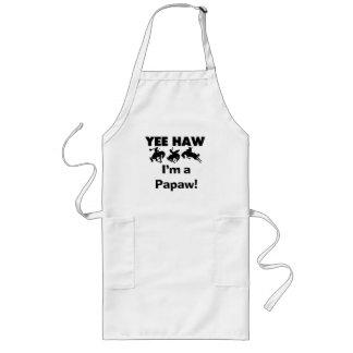 Yee Haw I'm a Papaw Tshirts and Gifts Long Apron
