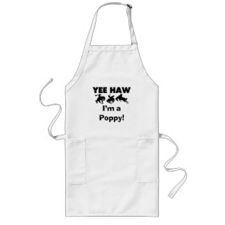 Yee Haw I'm a Poppy T-shirts and Gifts Long Apron