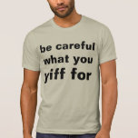 yiff with caution shirts