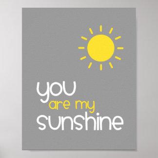 You Are My Sunshine Gray Nursery Art Decor Poster