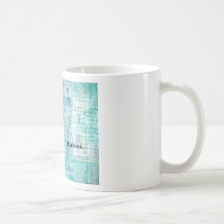 You are your choices SENECA QUOTE Basic White Mug