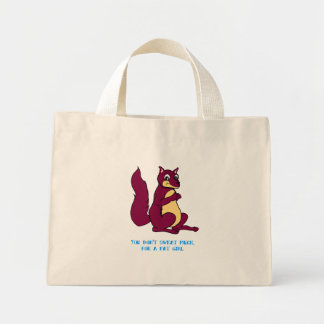 You don't sweat much, for a fat girl. mini tote bag