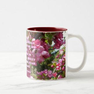 You gain strength,courageand confi... Two-Tone mug