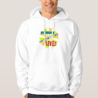 You Gained a Level Sweatshirts