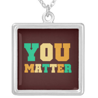 You Matter Square Pendant Necklace