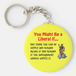 You might be a liberal if... basic round button key ring