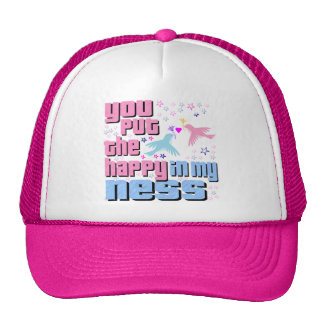 You Put The Happy In My Ness Cap