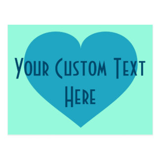 Your Custom Text turquoise heart Postcard