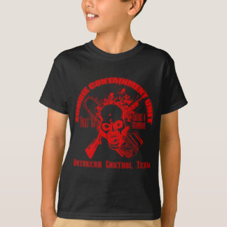 Zombie Containment Unit - Outbreak Control Team Tee Shirts