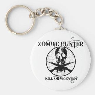 Zombie Hunter...Kill or Be Eaten Basic Round Button Key Ring