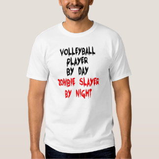 Zombie Slayer Volleyball Player Tees